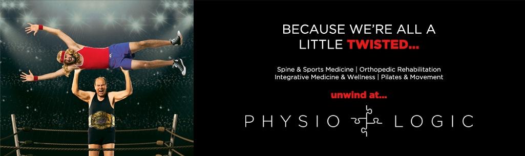 Because we're all a little twisted...unwind at Physio Logic