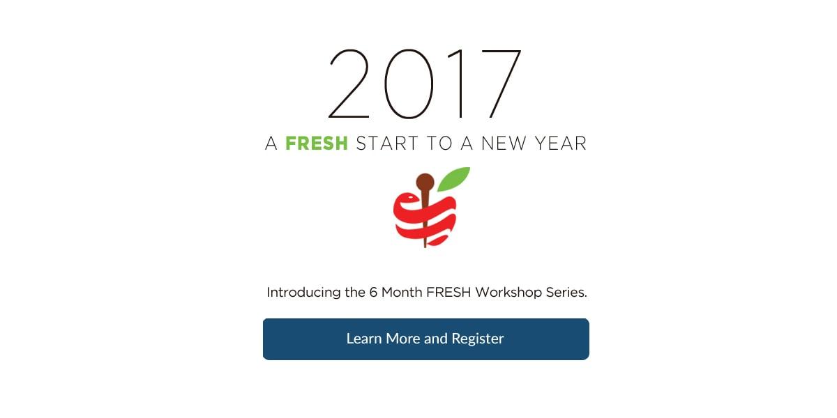 6 Month FRESH Workshop Series